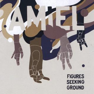 Amiel:  Figures Seeking Ground (2008) - Christian Cassan Credits:  Mixer