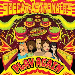Sidecar Astronauts: Play Again (2018) - Christian Cassan Credits: Producer Mixer Engineer Multi-Instrumentalist