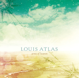 Louis Atlas:  Arms of Heaven (2016) - Christian Cassan Credits:  Producer Mixer Engineer  Multi-Instrumentalist