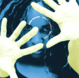 Julia Brown:  Jubilant Newborn Alien Haze (2001) - Christian Cassan Credits:  Producer Mixer Engineer  Multi-Instrumentalist