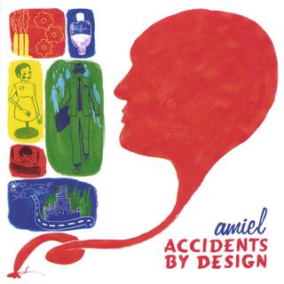 Amiel:  Accidents by Design (2005) - Christian Cassan Credits:  Mixer
