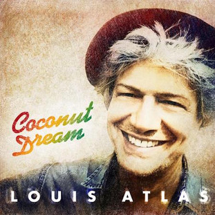 Louis Atlas: Coconut Dream (2018) - Christian Cassan Credits: Producer Mixer Engineer Multi-Instrumentalist