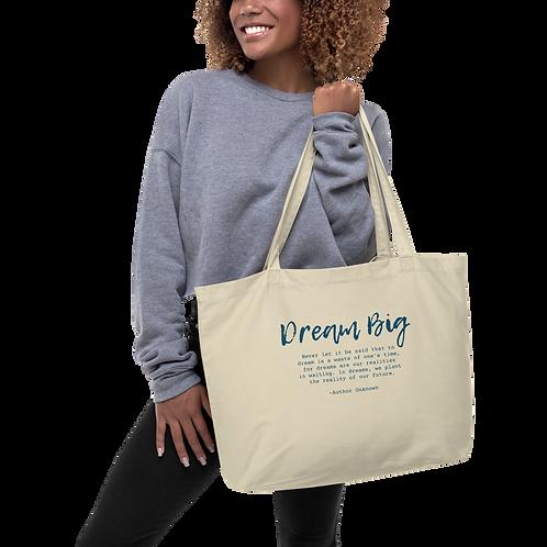 """""""Dream Big"""" Large Organic Tote Bag"""