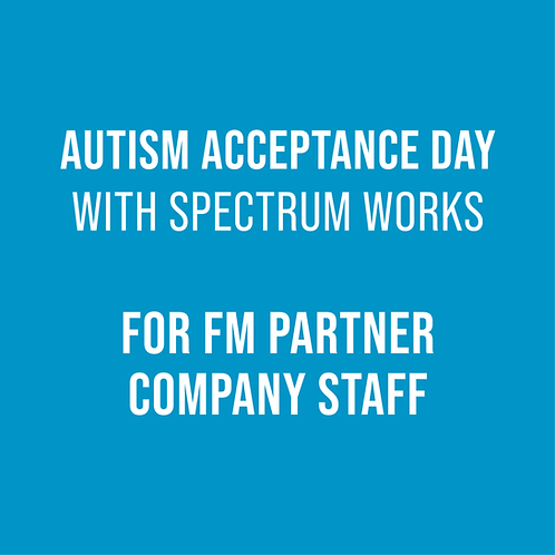 Autism Acceptance Day for FM Staff
