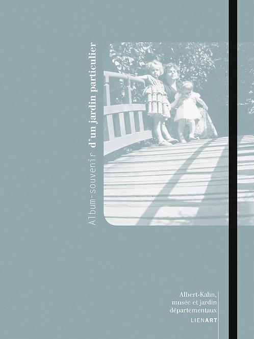 Album-souvenir d'un jardin particulier