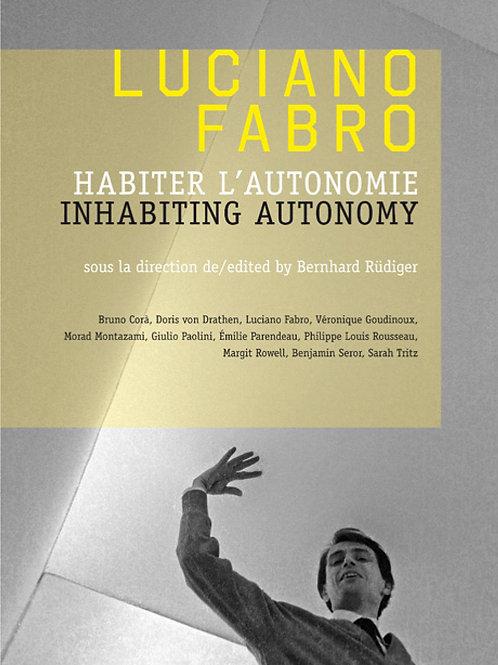 Luciano Fabro. Habiter l'autonomie