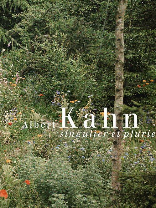 Albert Kahn. Singulier et pluriel