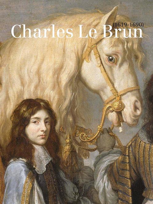 Charles Le Brun. 1619-1690