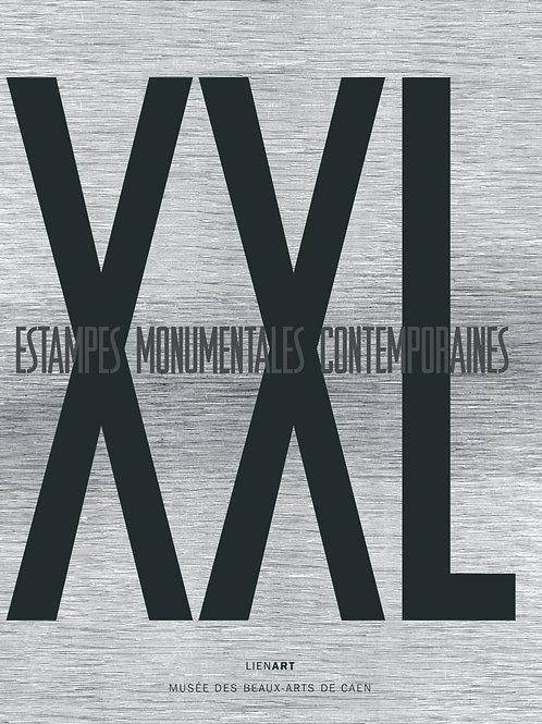 XXL. Estampes contemporaines monumentales