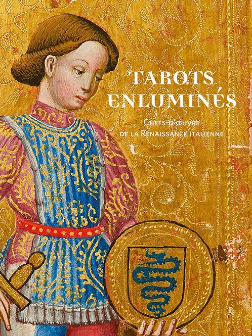 Tarots enluminés. Chefs-d'œuvre de la Renaissance italienne