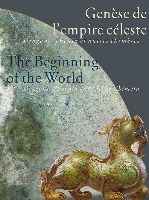 Genèse de l'empire céleste / The beginning of the world