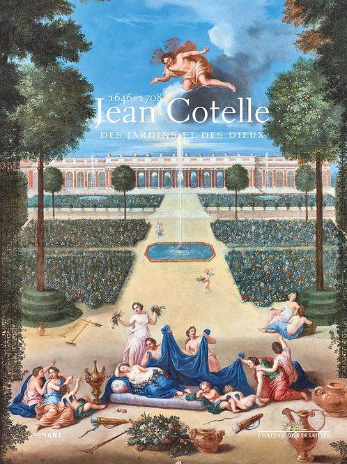 Jean Cotelle (1646-1708). Des jardins et des dieux