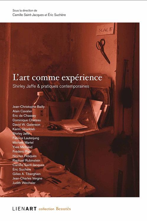 L'art comme expérience. Shirley Jaffe & pratiques contemporaines