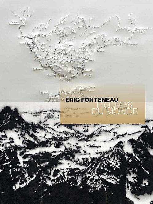 Éric Fonteneau. Figures du monde