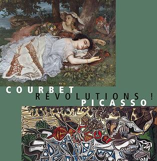 Courbet / Picasso : révolutions !
