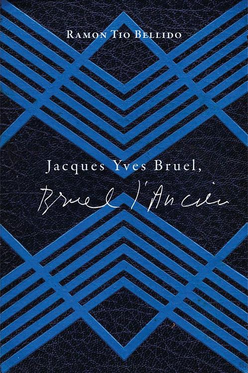 Jacques Yves Bruel. Bruel l'Ancien