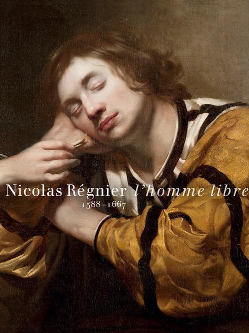 Nicolas Régnier. L'homme libre