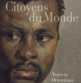 Citoyens du Monde. Noirs et Orientaux de Géricault
