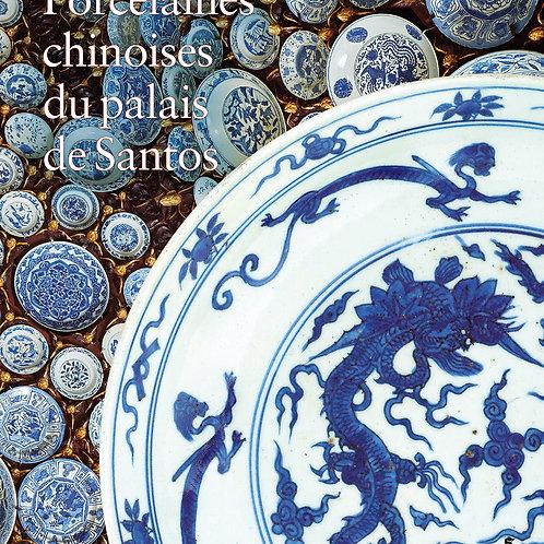 Porcelaines chinoises du palais de Santos