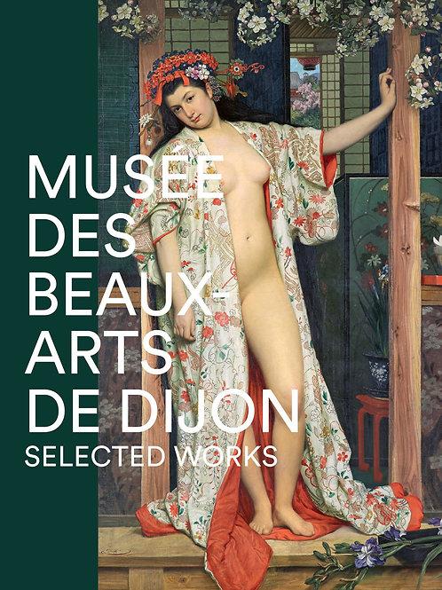 Musée des Beaux-Arts de Dijon. Selected works