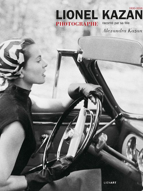 Lionel Kazan photographe raconté par sa fille Alexandra Kazan