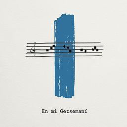 En Mi Getsemaní - Laraland.jpg
