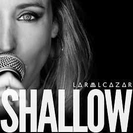 SHALLOW - PORTADA LARA ALCAZAR.jpg
