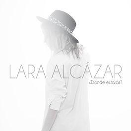 DONDE ESTARAS - LARA ALCAZAR - ALBUM COV