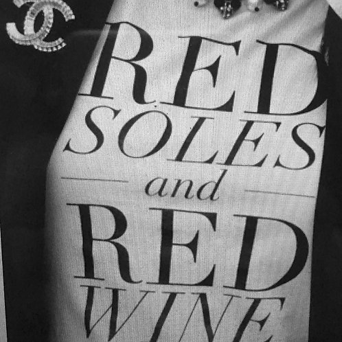 Red Soles & Red Wine