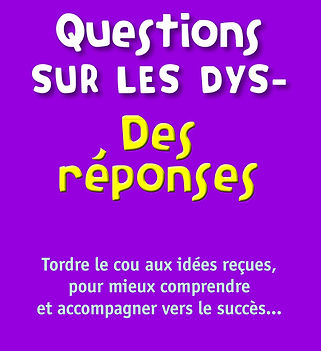 Questions_sur_les_dys._Des_réponses_Al