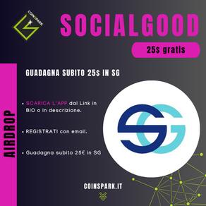 SocialGood - 25$ gratis in SG