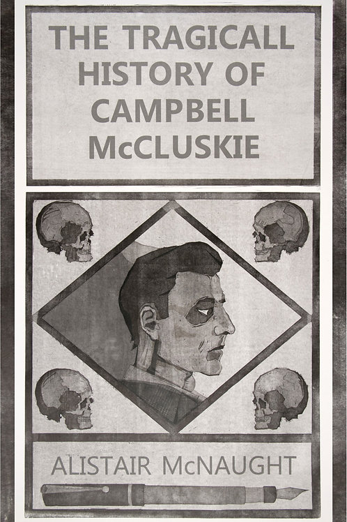 The Tragicall History of Campbell McCluskie