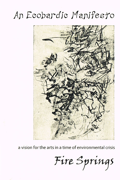 An Ecobardic Manifesto: a vision for the arts in a time of environmental crisis