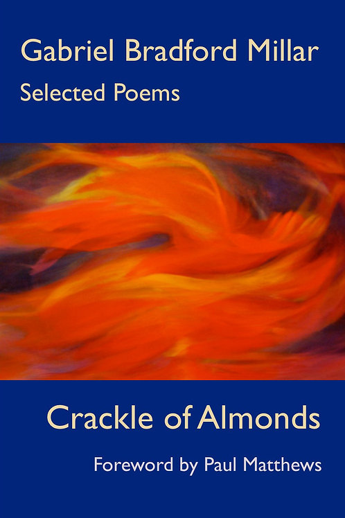 Crackle of Almonds: selected poems