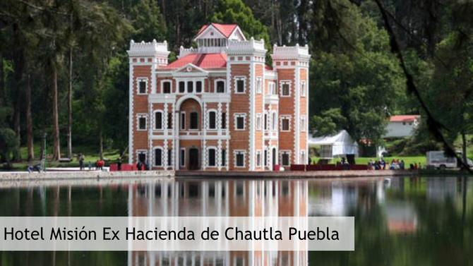 Ex Hacienda de Chautla Puebla