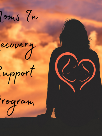 Moms In Recovery Support Program Web Page Launch!