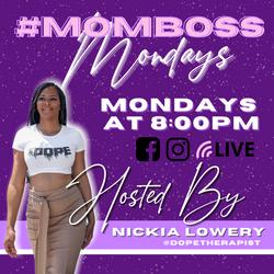 MomBoss Mondays