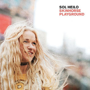 Sol Heilo's new album Skinhorse Playground, release Oct 6th.