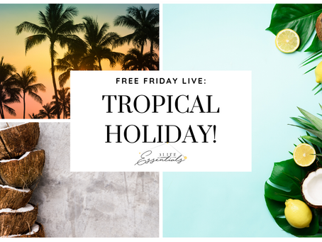 Have a Tropical Holiday Experience in Your Mouth!