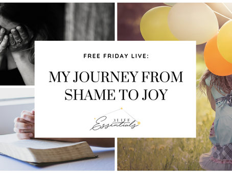 My Journey From Shame to Joy