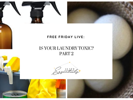 Is your laundry toxic?  Part 2