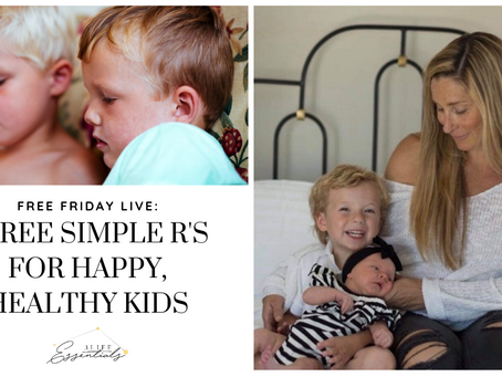 Three Simple R's for Happy, Healthy Kids