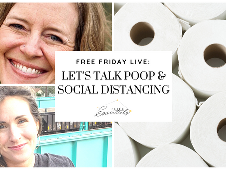 Let's Talk POOP and Social Distancing