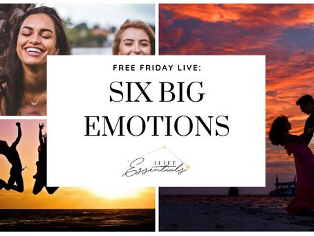 Six Big Emotions
