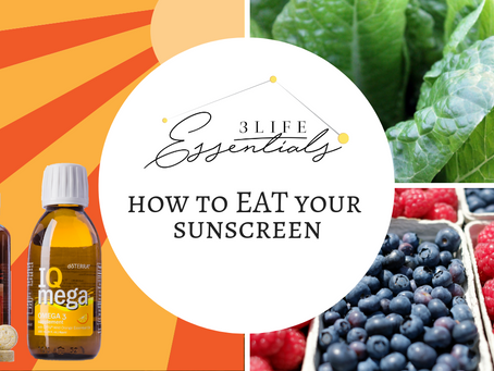 How to Eat Your Sunscreen