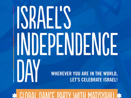 Global Celebration of Israel's Independence Day and more