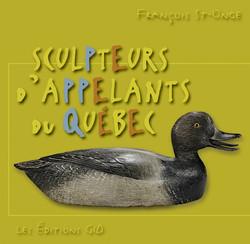 SCULPTEURS D'APPELANTS DU QUEBEC