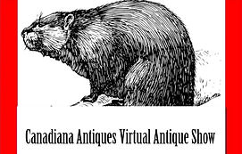 Canadiana Antiques Virtual Antique Show.