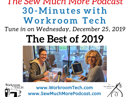 30-Minutes with Workroom Tech / Episode 30: the Best of 2019