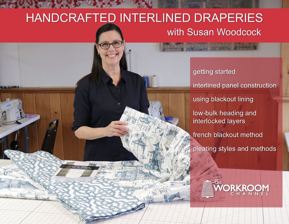 Susan Woodcock teaching Handcrafted Interlined Draperies